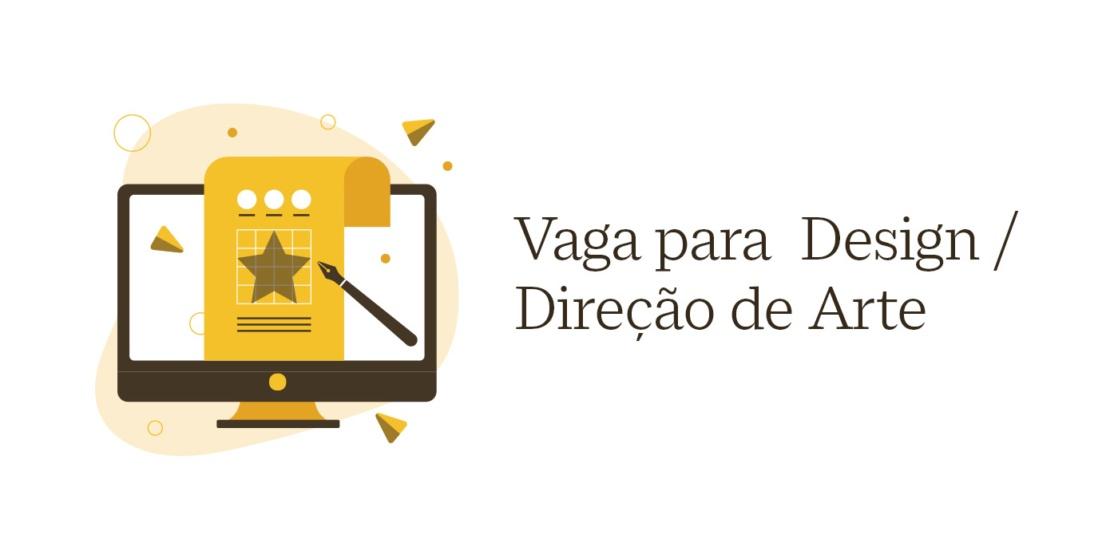 Image for VAGA para Design / Direção de Arte Jr ou Pleno